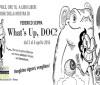"Mostra ""WHAT'S UP DOC?"" di Federico Scippa"