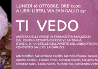 "Lunedì 16/10/2017 – Mostra ""Ti vedo"""