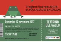 Domenica 12/11/2017 – Il pollaio dei balocchi: LA RANA E IL SUO COCCO