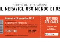 Domenica 26/11/2017 – Il pollaio dei balocchi: IL MERAVIGLIOSO MONDO DI OZ
