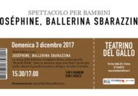 Domenica 3/12/2017 – Il pollaio dei balocchi: JOSEPHINE, BALLERINA SBARAZZINA