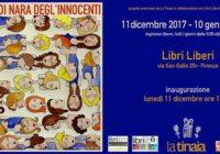 "Lunedì 11/12/2017 – Inaugurazione mostra""Nessuna, cento, mille. Donne di Nara Degl'Innocenti"""