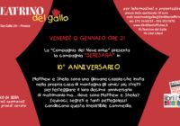 """Venerdì 12/01/2018 – GALLO DI SERA: """"X anniversario"""""""