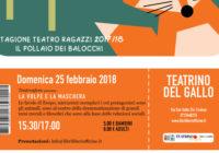 Domenica 25/02/2018 – Il pollaio dei balocchi: LA VOLPE E LA MASCHERA