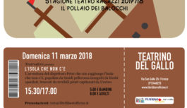 Domenica 11/03/2018 – Il pollaio dei balocchi: L'ISOLA CHE NON C'E'