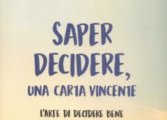"""Sabato 24/03/2018 – Presentazione libro """"Saper decidere, una carta vincente"""""""