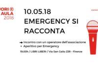 Giovedì 10/05/2018 – Emergency si racconta + #fuoriaula18
